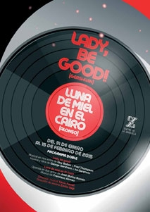 Lady, be good! / Luna de miel en El Cairo